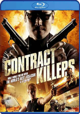 Contract Killers 2014 BluRay 350MB Hindi Dual Audio 480p Watch Online Full Movie Download bolly4u