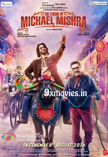 The Legend of Michael Mishra 2016 Hindi Movie Download