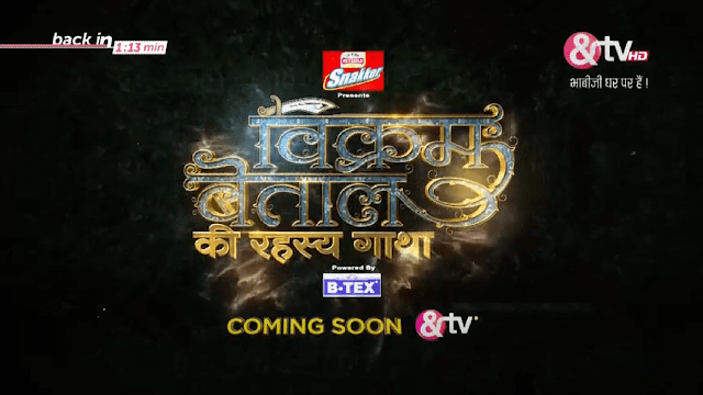 &TV Vikram Betaal Ki Rahasya Gaatha wiki, Full Star Cast and crew, Promos, story, Timings, BARC/TRP Rating, actress Character Name, Photo, wallpaper. Vikram Betaal Ki Rahasya Gaatha on &TV wiki Plot,Cast,Promo.Title Song,Timing