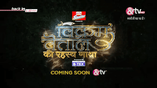 Vikram Betaal Ki Rahasya Gaatha new tv serial on And tv channel Wiki, story, timing, TRP rating, actress, pics