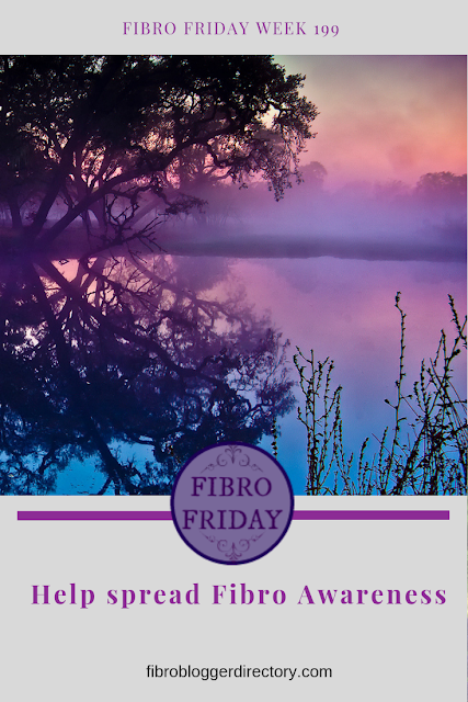 Fibro Friday week 199