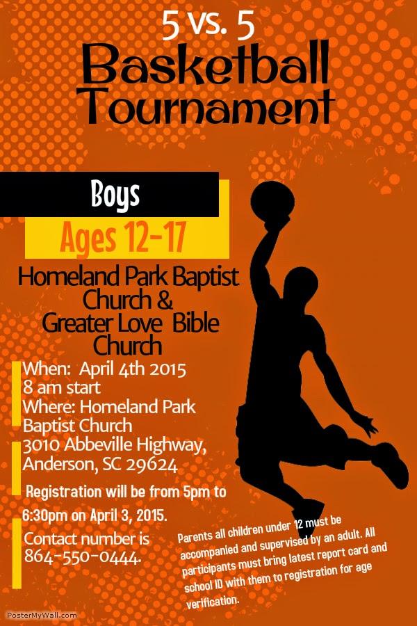 Homeland Park Baptist Church 5 on 5 Youth Basketball Tournament on - basketball flyer example