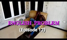 Screenshot 2018 05 11 22 57 47 - COMEDY VIDEO:  beans boi - English Problem (episode 12)