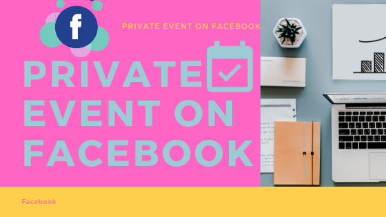 Private Event On Facebook