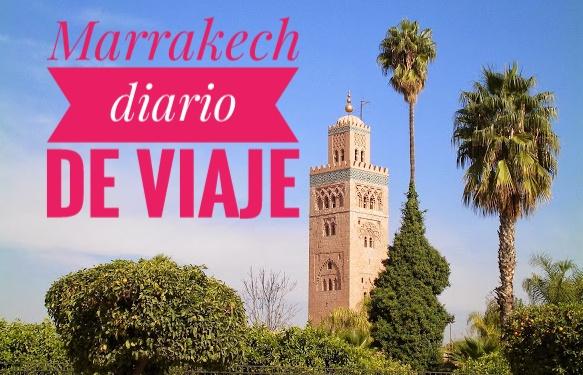 Diario de Viaje Marrakech
