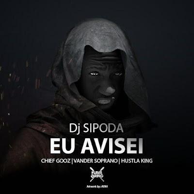 FLAVA GANG - Eu Avisei (Hosted by Dj Sipoda)   Baixe