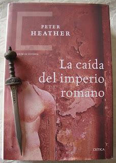 Portada del libro La caída del Imperio Romano, de Peter Heather
