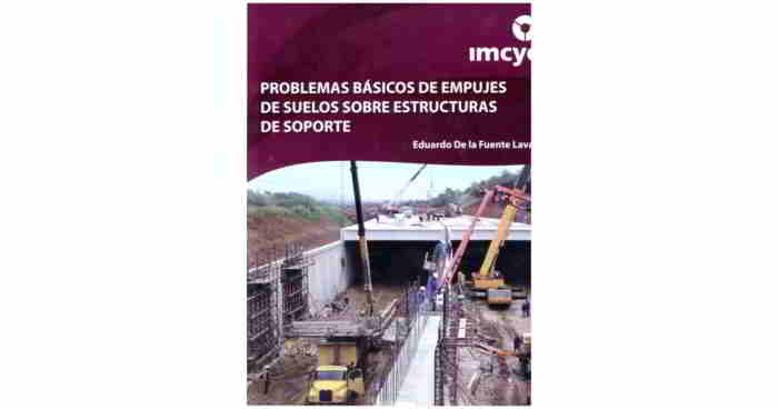 Problemas Básicos de Empujes de Suelos sobre Estructuras de Soporte - Eduardo De la Fuente Lava