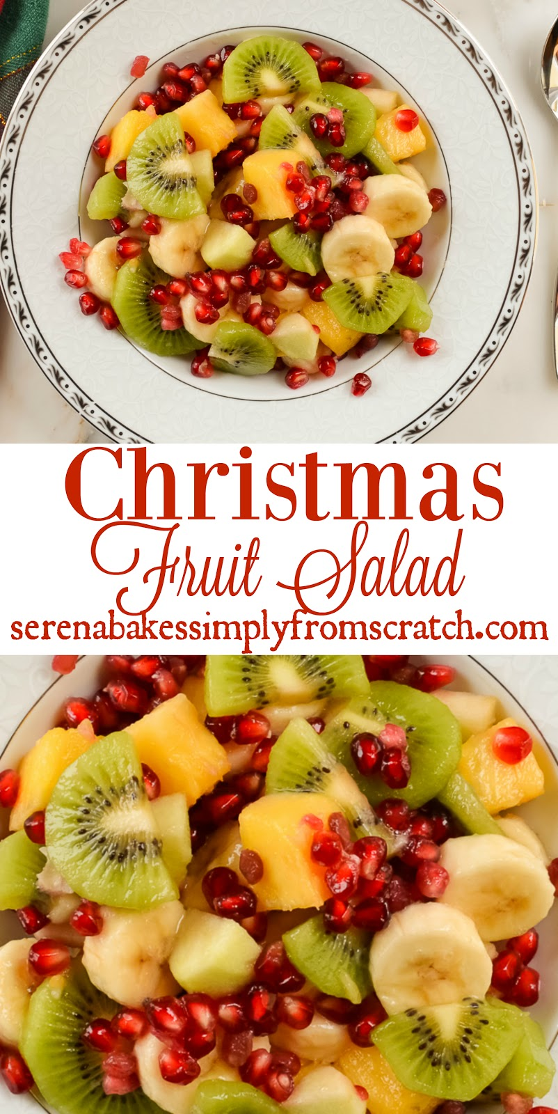 Christmas Fruit Salad Serena Bakes Simply From Scratch