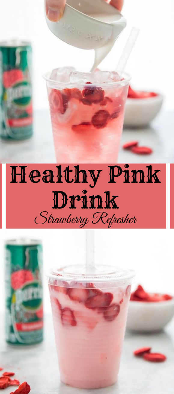 Healthy Pink Drink Strawberry Refresher #drink #cocktail