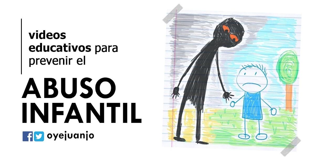 10 videos para prevenir el abuso infantil   Oye Juanjo!