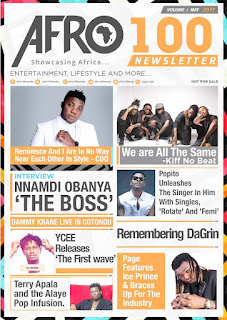 Afro100 launches Newsletter Maiden Edition Featuring CDQ, Ycee, Popito And Terry Apala, Late Dagrin And more 1