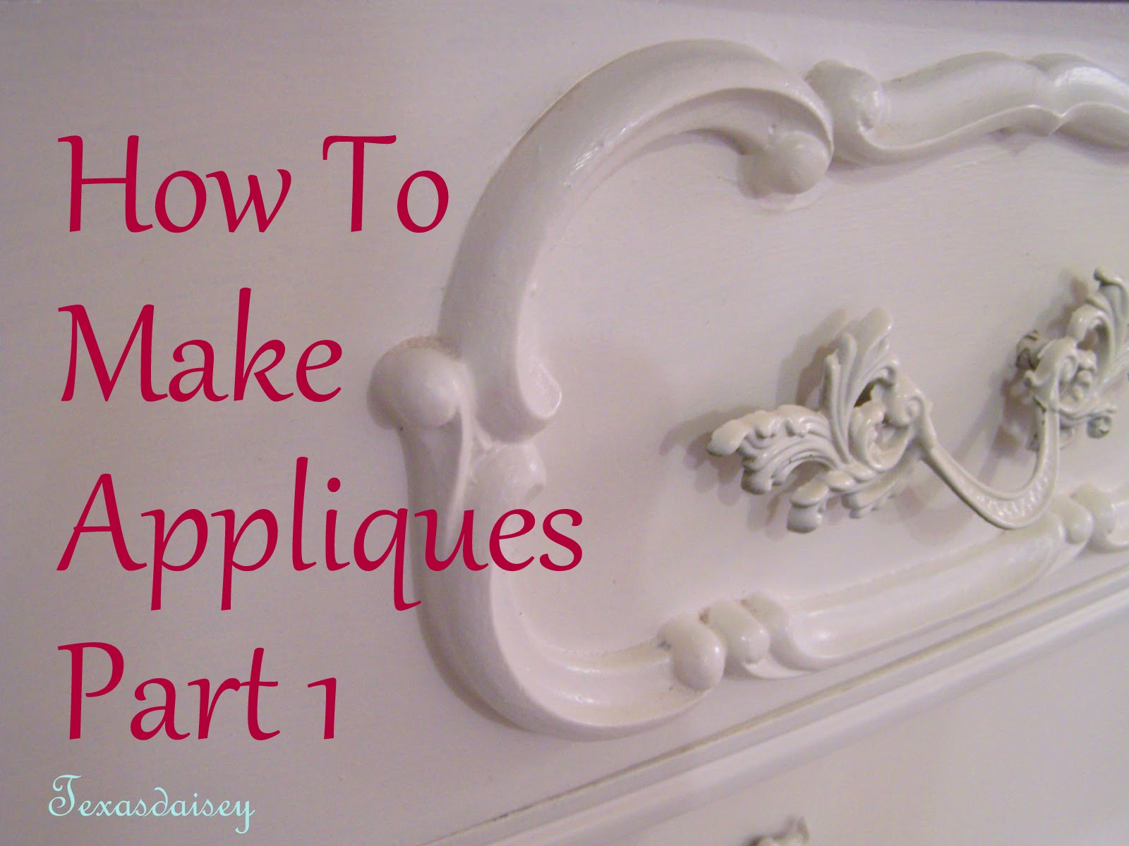 Merveilleux How To Make Appliques For Furniture