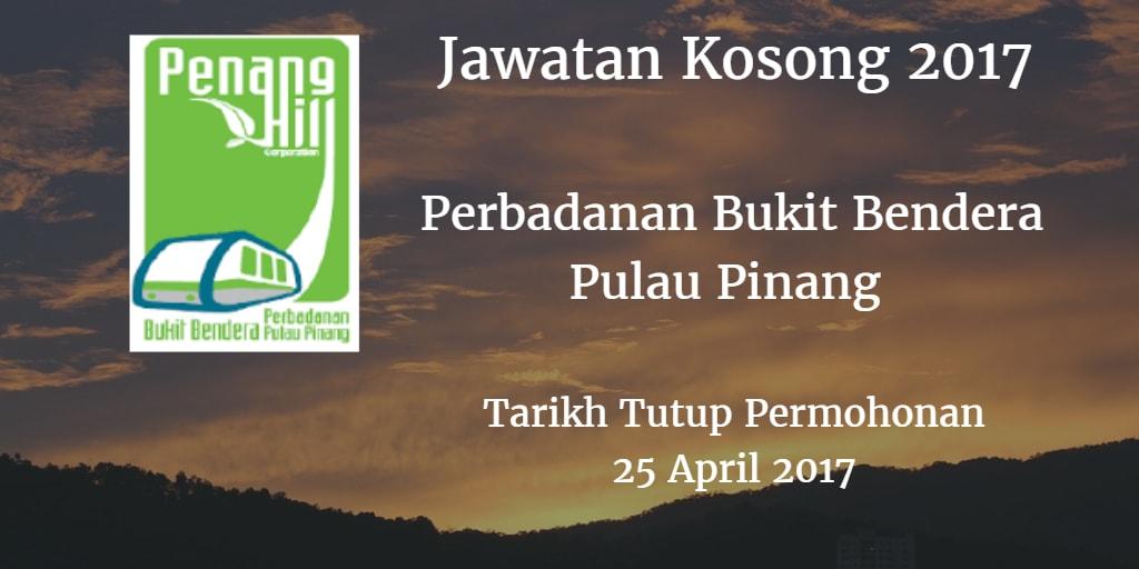 Jawatan Kosong Perbadanan Bukit Bendera Pulau Pinang 25 April 2017