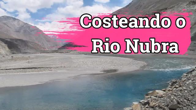 Contornando o Rio Nubra, Ladakh, Índia