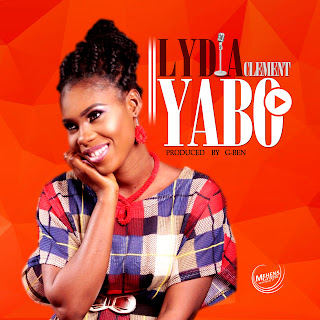 Music: Lydia Clement - Yabo (Pro by G-Ben)