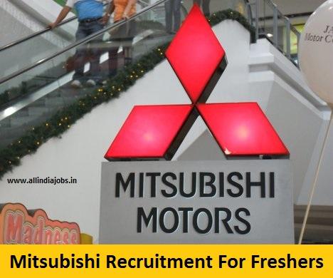 Mitsubishi Recruitment 2018-2019 Job Openings For Freshers