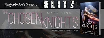 Release Day Blitz: The Chosen Knights by Mary Ting