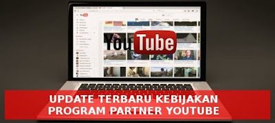 update-kebijakan-mitra-youtube-terbaru
