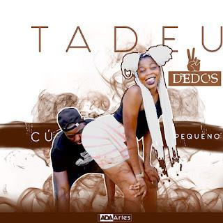Tadeu 2 Dedos Ft Dj Patagolosa & Super Mário - Cú Pequeno (Afro House)