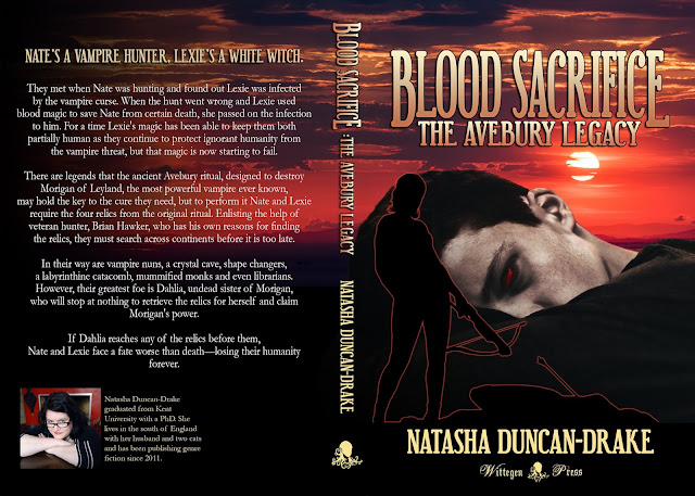 Deep orange red sunset in the background across from and back, darkening over the back. There is a close up of young man hugging his knees and looking at the viewer with red eyes on the front. Over this is the silouette of a woman with a crossbow and a fallen vampire. Over the top are the title Blood Sacrifice: The Avebury Legacy and Natasha Duncan-Drake. At the back is the blurb and a bio of the author.