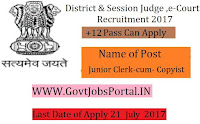 E-Courts District Judge Recruitment 2017– Junior Clerk-cum- Copyist, Junior Typist