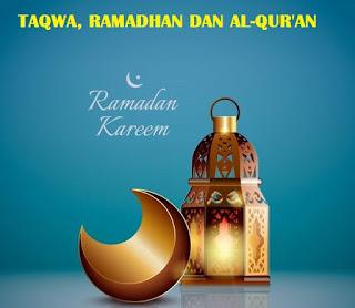 Hubungan Taqwa, Ramadhan dan Alquran