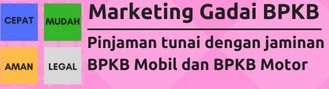 Marketing Gadai BPKB
