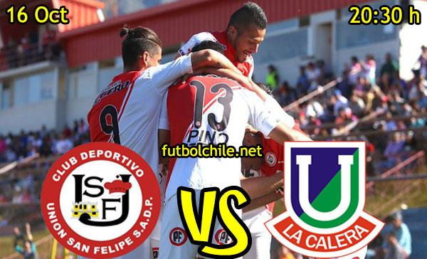Union San Felipe vs Unión La Calera,