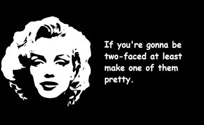 """Marilyn Monroe Quotes About Two-Faced"""