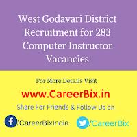 West Godavari District Recruitment for 283 Computer Instructor Vacancies