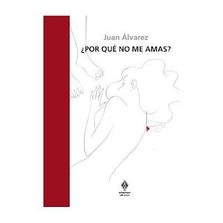 ¿Por Qué No Me Amas? / Juan Álvarez