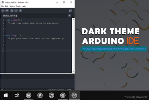 Merubah Tampilan Arduino IDE menjadi Tema Gelap/Dark Theme - OneDarkArduino