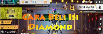 Cara Beli Diamond Free Fire Pakai Pulsa, Lengkap Dengan Gambar Penjelasanya
