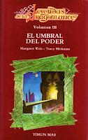 Libro N° 5996. Leyendas De La Dragonlance. Volumen III. El Umbral Del Poder. Weis, Margaret; Hickman, Tracy.