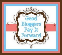 Good Bloggers Pay It Forward