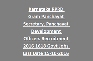 Karnataka RPRD Gram Panchayat Secretary, Panchayat Development Officers (PDO) Recruitment 2016 1618 Govt Jobs Online Last Date 15-10-2016