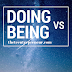 Month V - Doing vs Being