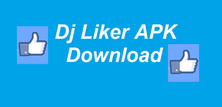 dj liker apk download for android