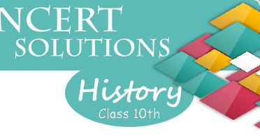 NCERT Solutions for Class 10th History - Study Rankers