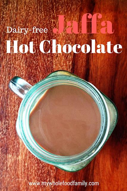 dairy free jaffa orange hot chocolate - from www.mywholefoodfamily.com