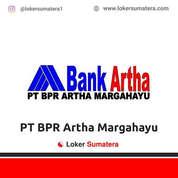 Lowongan Kerja Pekanbaru, PT BPR Artha Margahayu Juli 2021