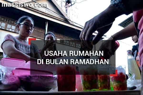 Usaha Rumahan Di Bulan Ramadhan