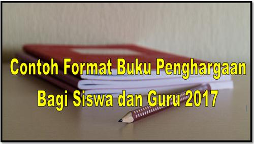 Contoh Format Buku Penghargaan Bagi Siswa dan Guru 2017
