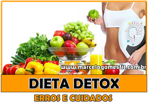 Dieta Detox - Erros e Cuidados
