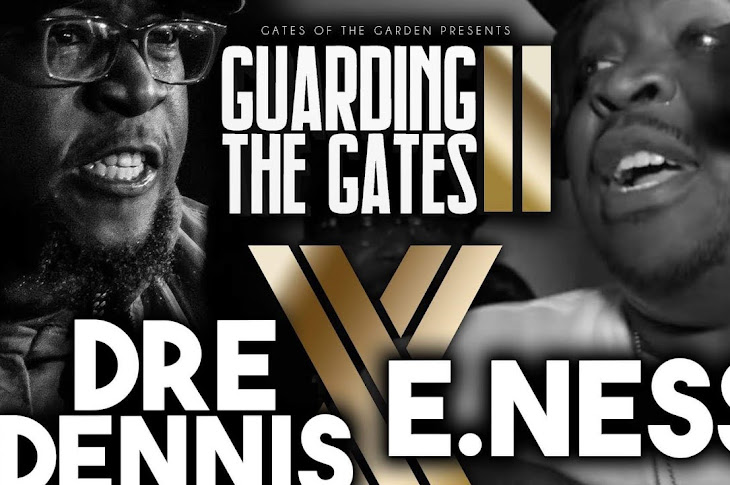 Gates Of The Garden Presents: E. Ness vs Dre Dennis