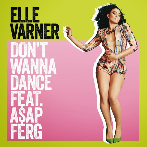 Elle Varner - Don't Wanna Dance (feat. A$AP Ferg) - Single Cover