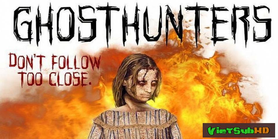 Phim Săn Ma VietSub HD | Ghosthunters 2016