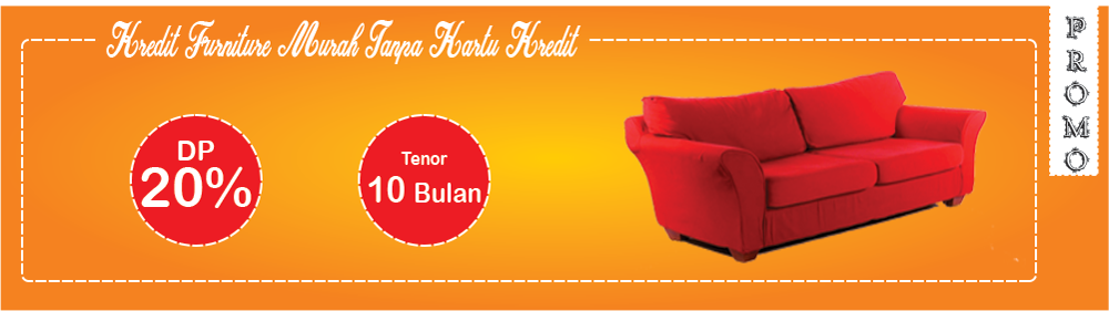 Kredit Furniture Tanpa Kartu Kredit