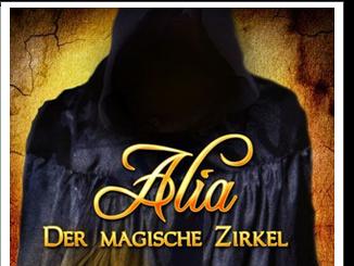 [REZENSION] Alia - Der magische Zirkel